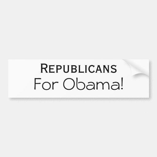 Republicans, For Obama! Bumper Sticker