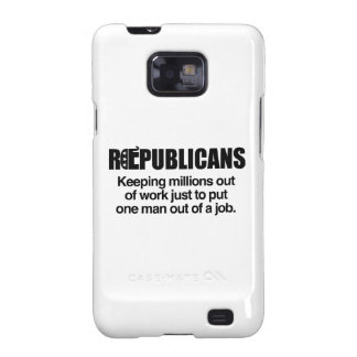 REPUBLICANS - KEEPING MILLIONS OUT OF WORK.png Samsung Galaxy S2 Case
