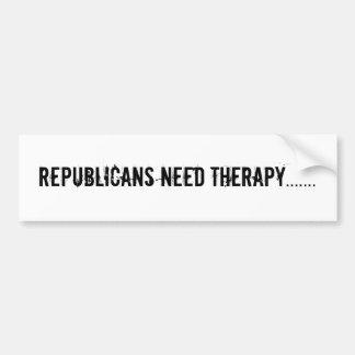 republicans need therapy....... bumper sticker