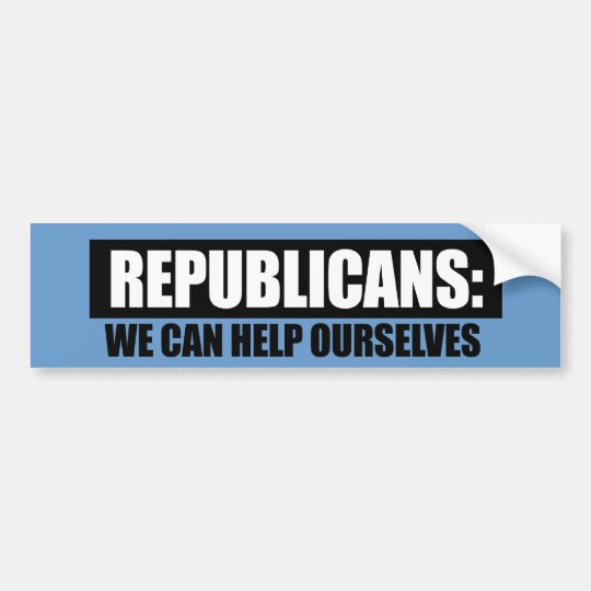 Republicans - We can help ourselves Bumper Sticker