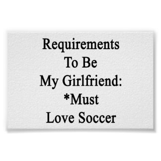 Requirements To Be My Girlfriend Must Love Soccer. Poster