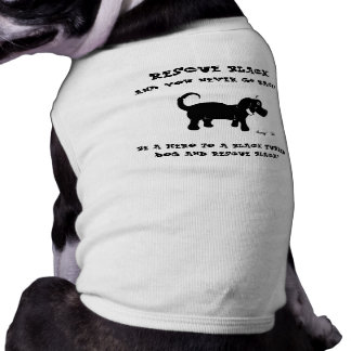 Rescue Black Dogs Dog Shirt