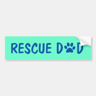Rescue Dad Bumper Sticker