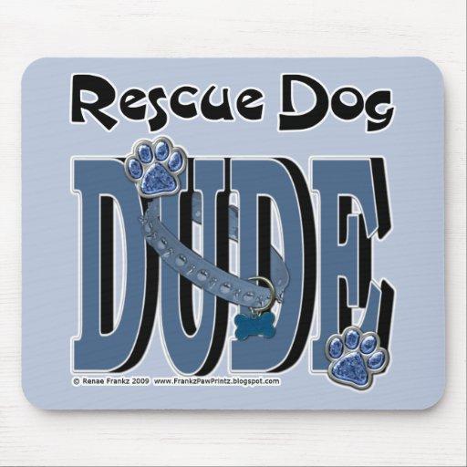 Rescue Dog DUDE Mousepad