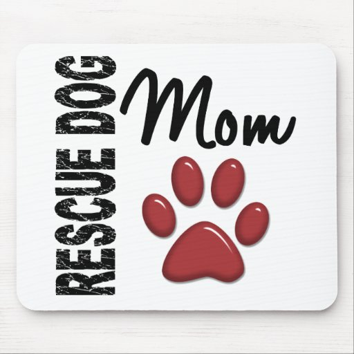 Rescue Dog Mom 2 Mousepads
