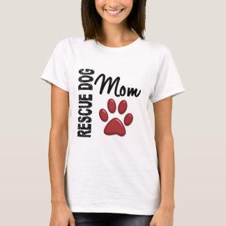 Rescue Dog Mom 2 T-Shirt