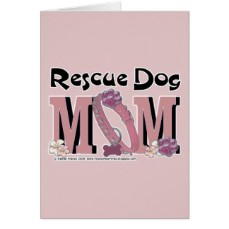 Rescue Dog MOM Card