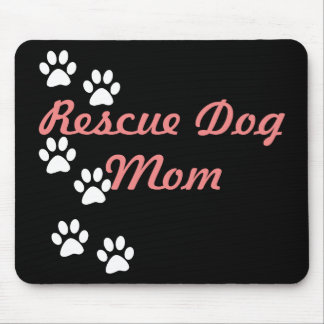 Rescue Dog Mom Mouse Pad