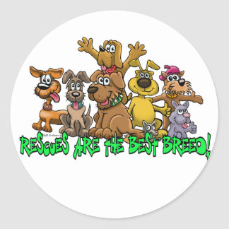 Rescue Dogs are the best Breed Round Sticker