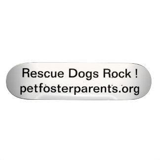 Rescue Dogs Rock Custom Skateboard
