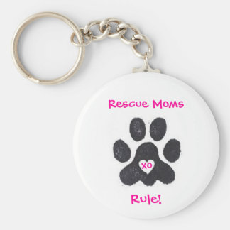 Rescue Moms Rule keychain
