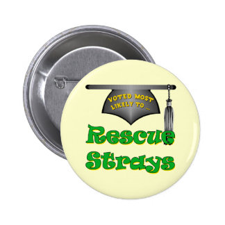 Rescue Strays Pinback Buttons