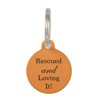 Rescued And Loving It Pet Name Tag