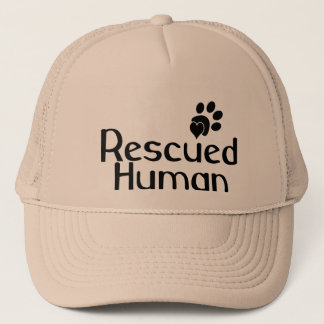 Rescued Human Dog Lover Trucker Hat