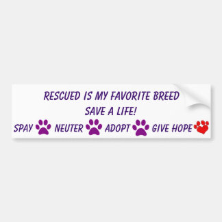 Rescued is my favourite breed bumper sticker