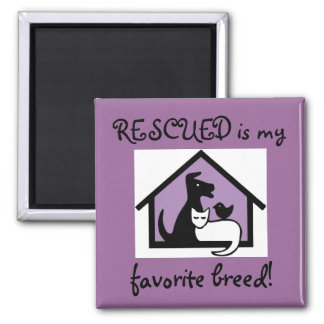 RESCUED is my favourite breed! Magnet