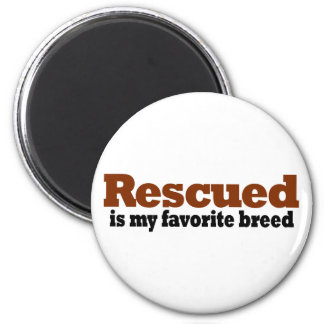 Rescued Is My Favourite Breed Refrigerator Magnet