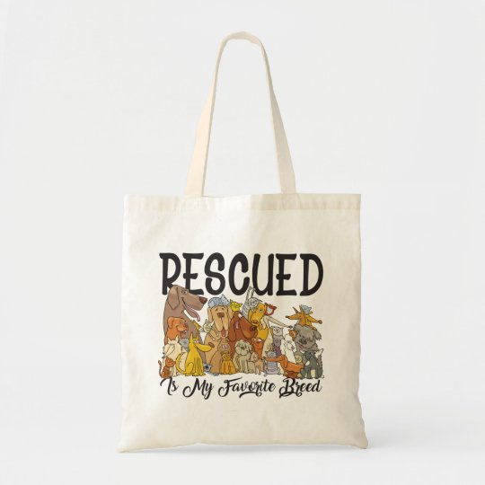 Rescued is my Favourite Breed Tote