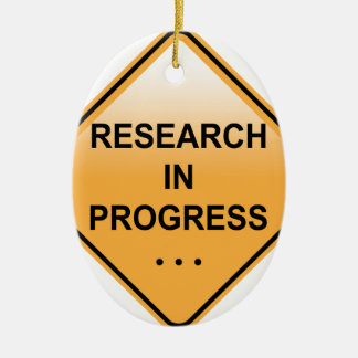 Research In progress Sign Christmas Ornament