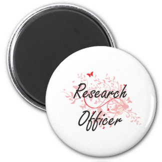 Research Officer Artistic Job Design with Butterfl 6 Cm Round Magnet