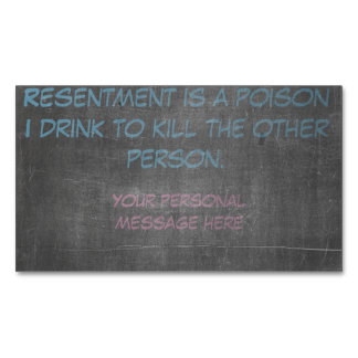 Resentment is a poison magnetic business cards