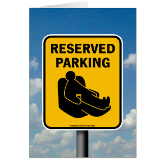 Reserved Parking Greeting Card