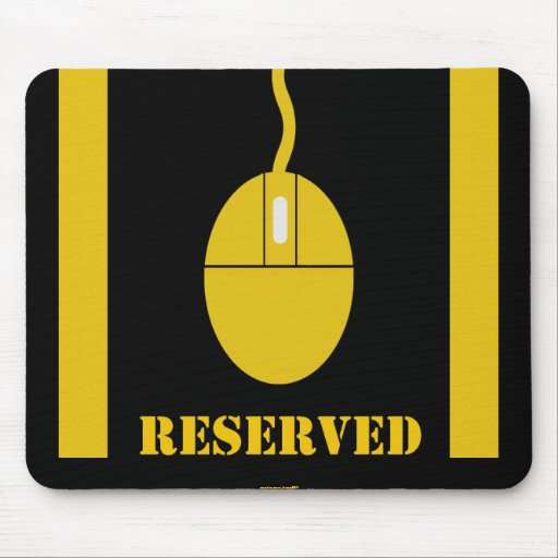 Reserved Parking Mouse Mat