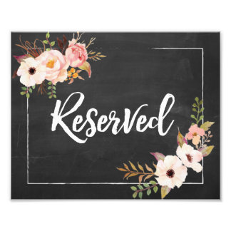 Reserved Rustic Floral Chalkboard Wedding Sign Art Photo