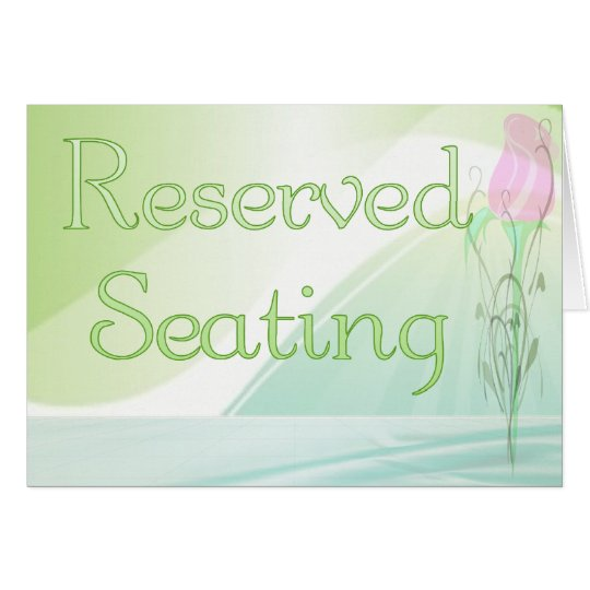 Reserved Seating Sign Card