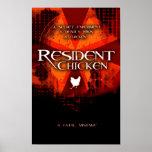 RESIDENT CHICKEN PRINT