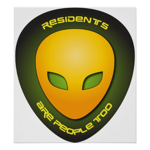 Residents Are People Too Posters