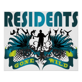 Residents Gone Wild Poster