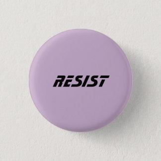 Resist 3 Cm Round Badge