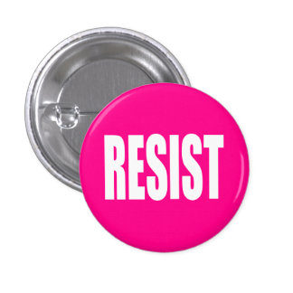 """RESIST"" 3 CM ROUND BADGE"