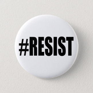 #RESIST 6 CM ROUND BADGE