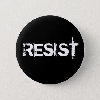 Resist 6 Cm Round Badge