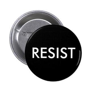 """RESIST"" button"