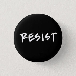 Resist button, small 3 cm round badge