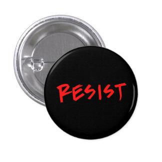 Resist Button- Small 3 Cm Round Badge