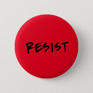 Resist button, standard size 6 cm round badge