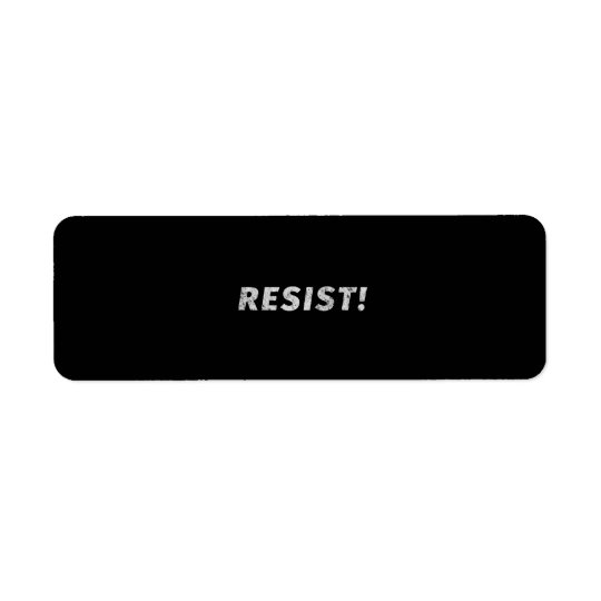 Resist! (Distressed) Return Address Label