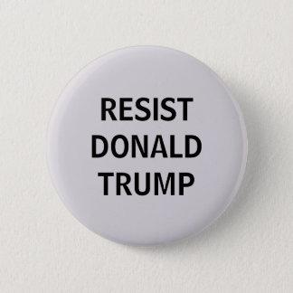 Resist Donald Trump Button