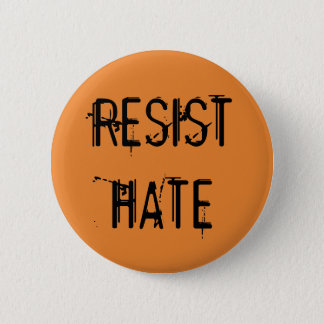 Resist Hate 6 Cm Round Badge