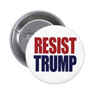 Resist President Trump - Anti Trump 6 Cm Round Badge