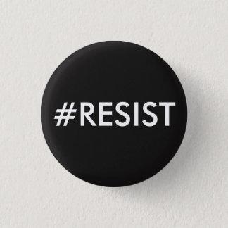 RESIST - The Anti-Trump Movement 3 Cm Round Badge