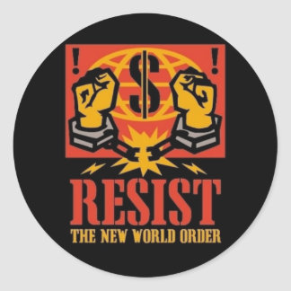 Resist the New World Order Sticker