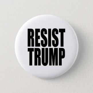 """""""RESIST TRUMP"""" 6 CM ROUND BADGE"""