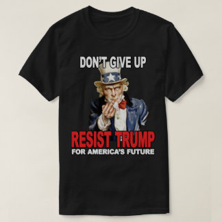 Resist Trump Uncle Sam Middle Finger - Anti Trump T-Shirt