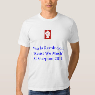 Resist We Much Tee Shirt