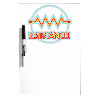 Resistance! Dry Erase Whiteboards